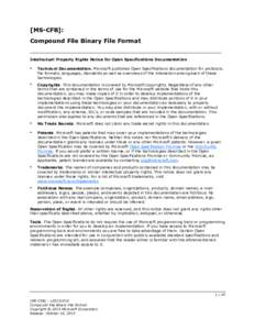[MS-CFB]: Compound File Binary File Format Intellectual Property Rights Notice for Open Specifications Documentation   Technical Documentation. Microsoft publishes Open Specifications documentation for protocols,