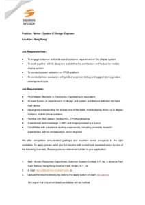 1  Position: Senior / System IC Design Engineer Location: Hong Kong  Job Responsibilities: