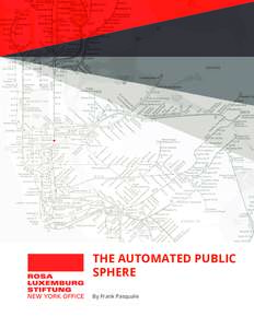 THE AUTOMATED PUBLIC SPHERE By Frank Pasquale Table of Contents Pathologies of the Automated Public Sphere. By the editors........................................................1