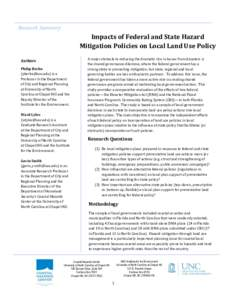 Research Summary  Impacts of Federal and State Hazard Mitigation Policies on Local Land Use Policy Authors Philip Berke
