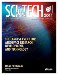 13–17 January 2014	National Harbor, Maryland The largest event for aerospace research, development,