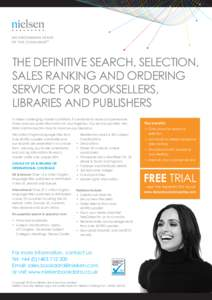 THE DEFINITIVE SEARCH, SELECTION, SALES RANKING AND ORDERING SERVICE FOR BOOKSELLERS, LIBRARIES AND PUBLISHERS In these challenging market conditions it is essential to have comprehensive, timely and accurate information