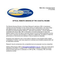 NRL BAA Announcement # OPTICAL REMOTE SENSING OF THE COASTAL REGIME  The Remote Sensing Division of the Naval Research Laboratory (NRL) is developing