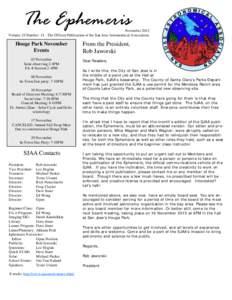 The Ephemeris  November 2013 Volume 24 Number 11 - The Official Publication of the San Jose Astronomical Association.  Houge Park November