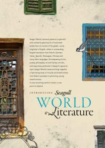 Seagull World Literature presents a splendid and constantly growing list of must-read books from all corners of the globe—some originally in English, others in outstanding English translation from French, German, Itali