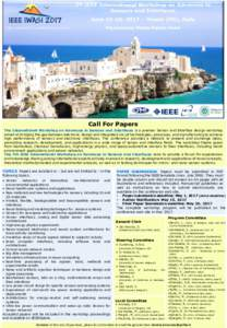 Call For Papers The International Workshop on Advances in Sensors and Interfaces is a premier Sensor and Interface design workshop aimed at bridging the gap between electronic design and integrated circuit technologies,