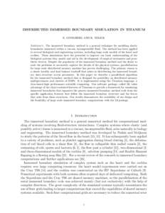 DISTRIBUTED IMMERSED BOUNDARY SIMULATION IN TITANIUM E. GIVELBERG AND K. YELICK Abstract. The immersed boundary method is a general technique for modeling elastic boundaries immersed within a viscous, incompressible flui