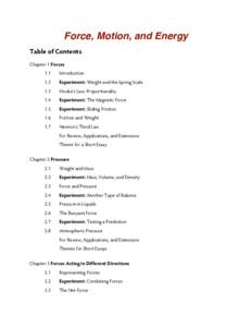 Force, Motion, and Energy Table of Contents Chapter 1 Forces 1.1  Introduction