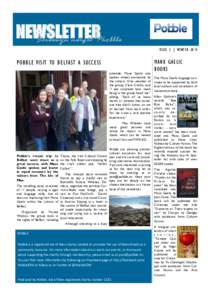 NEWSLETTER Screeuyn naight Phobble ISSUE 2 | WINTER 2014 POBBLE VISIT TO BELFAST A SUCCESS schedule, Manx Gaelic was