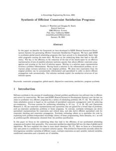 in Knowledge Engineering Reviews, 2001  Synthesis of EÆcient Constraint Satisfaction Programs Stephen J. Westfold and Douglas R. Smith Kestrel Institute 3260 Hillview Avenue