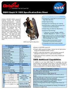 RSDO Rapid III 300S Specification/Data Sheet Highlights & Features: ● Architecture is Applicable to Low Earth Orbit High Demo Missions  Orbital's GD-300S (300S) spacecraft