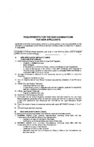 REQUIREMENTS FOR THE BAR EXAMINATIONS FOR NEW APPLICANTS Applicants for the Bar Examinations must file a verified petition in the form prescribed by the Supreme Court [available at the Office of the Bar Confidant (OBC) f