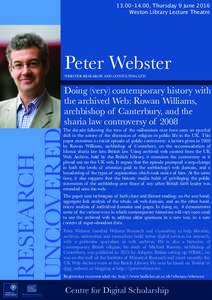 13.00–14.00, Thursday 9 June 2016 Weston Library Lecture Theatre Peter Webster WEBSTER RESEARCH AND CONSULTING LTD