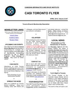 CANADIAN AERONAUTICS AND SPACE INSTITUTE  CASI TORONTO FLYER APRIL 2015, Volume 22 #7  Toronto Branch Membership Newsletter