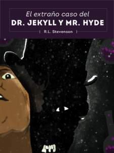 El extraño caso del  DR. JEKYLL Y MR. HYDE    R.L. Stevenson  