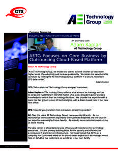 Customer Perspective BUILDING RELATIONSHIPS WITH BUSINESS VALUE An interview with  Adam Kaplan