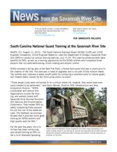 Principal Media Contact: Lindsey MonBarren Savannah River Nuclear Solutions, LLCDOE Media Contact: Bill Taylor