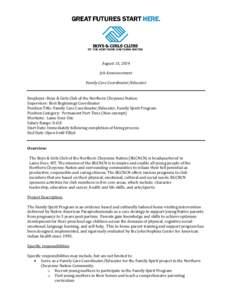 August 15, 2014 Job Announcement Family Care Coordinator/Educator Employer: Boys & Girls Club of the Northern Cheyenne Nation Supervisor: Best Beginnings Coordinator