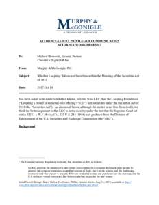 !  ATTORNEY-CLIENT PRIVILEGED COMMUNICATION ATTORNEY WORK PRODUCT  To: