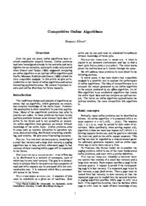 Competitive Online Algorithms Susanne Albers Overview  arrive one by one and must be scheduled immediately