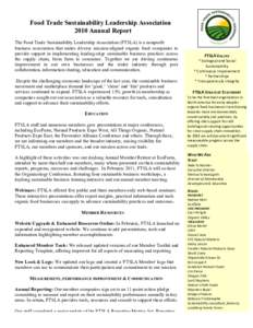 Food Trade Sustainability Leadership Association 2010 Annual Report The Food Trade Sustainability Leadership Association (FTSLA) is a nonprofit business association that unites diverse mission-aligned organic food compan