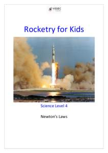 Rocketry for Kids       Science Level 4