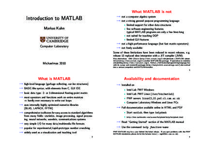 What MATLAB is not  Introduction to MATLAB → →