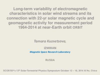 Long-term variability of electromagnetic characteristics in solar wind streams and its connection with 22-yr solar magnetic cycle and geomagnetic activity for measurement periodat near-Earth orbit ORBIT