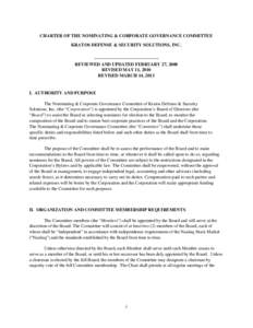 CHARTER OF THE NOMINATING & CORPORATE GOVERNANCE COMMITTEE KRATOS DEFENSE & SECURITY SOLUTIONS, INC. REVIEWED AND UPDATED FEBRUARY 27, 2008 REVISED MAY 11, 2010 REVISED MARCH 14, 2013