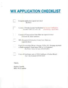 WX APPLICATION CHECKLIST Complete application signed and dated (Enclosed) Current 3-Months Income Verification-No Income Verification