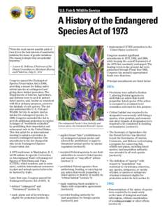 an analysis of the endangered species act of 1973 The endangered species act replaced an earlier statute, the endangered species conservation act of 1969 the endangered species act was revolutionary in that it explicitly recognized that to protect species one must conserve the ecosystems upon which endangered species and threatened species depend.