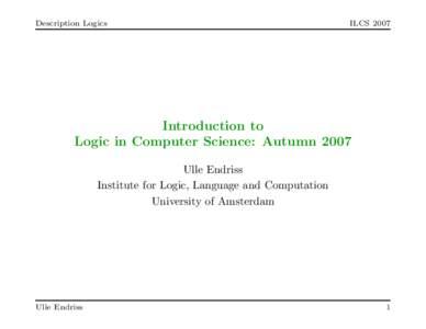 Description Logics  ILCS 2007 Introduction to Logic in Computer Science: Autumn 2007