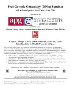 Free Genetic Genealogy (DNA) Seminar with a Guest Speaker from Family Tree DNA sponsored by the (LSCAPG) and the