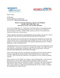 Media Contact: Media Contact: Jill Monahan Jacobson Strategic CommunicationsWomen's Law Project Denounces Supreme Court Ruling In