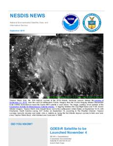 NESDIS NEWS National Environmental Satellite, Data, and Information Service SeptemberTropical Storm Julia, the 10th tropical cyclone of the 2016 Atlantic hurricane season, formed the evening of