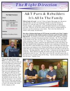 The Right Direction The Right Summary Client: A&T Parts & Rebuilders 776 Westmoreland Drive Tupelo, MS 38801