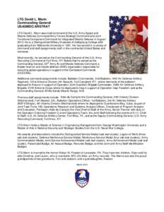 LTG David L. Mann Commanding General USASMDC/ARSTRAT LTG David L. Mann assumed command of the U.S. Army Space and Missile Defense Command/Army Forces Strategic Command and Joint Functional Component Command for Integrate