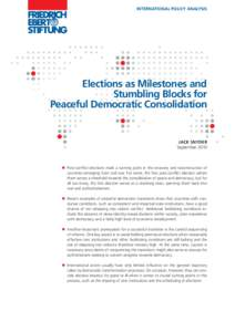 Elections as milestones and stumbling blocks for peaceful democratic consolidation