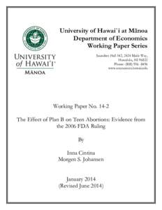 University of Hawai`i at Mānoa Department of Economics Working Paper Series Saunders Hall 542, 2424 Maile Way, Honolulu, HIPhone: (