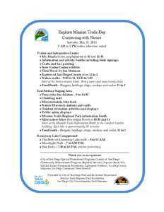 Explore Mission Trails Day Connecting with Nature Saturday, May 21, AM to 2 PM unless otherwise noted Visitor and Interpretive Center  Ms. Frizzle in the amphitheater at 10 and 11:30
