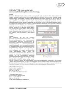 SMErobot™ life cycle costing tool / Instrument für Lebenszykluskosten-Bewertung English Fraunhofer ISI has developed a software tool for assessing the life cycle costs of new robotic business models that integrate cus