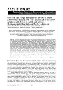 AACL BIOFLUX Aquaculture, Aquarium, Conservation & Legislation International Journal of the Bioflux Society Sex and size range composition of whale shark (Rhincodon typus) and their sighting behaviour in