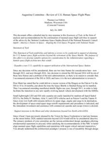 Augustine Committee - Review of U.S. Human Space Flight Plans Thomas Lee Elifritz Madison, Wisconsin USA (Corrected Version) July 24, 2009 This document offers a detailed step by step response to this Statement of Task,