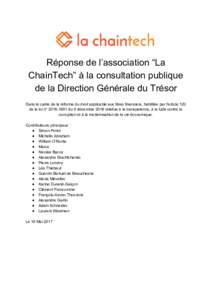 """Réponse de l'association """"La ChainTech"""" à la consultation publique de la Direction Générale du Trésor Dans le cadre de la réforme du droit applicable aux titres financiers, habilitée par l'article 120 d"""