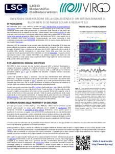 GW170104: OSSERVAZIONE DELLA COALESCENZA DI UN SISTEMA BINARIO DI BUCHI NERI DI 50 MASSE SOLARI A REDSHIFT 0.2 INTRODUZIONE Nel Settembre 2015 i due rivelatori gemelli del Laser Interferometer Gravitational-Wave Observat