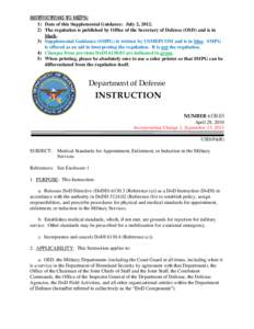 INSTRUCTIONS TO MEPS: 1) Date of this Supplemental Guidance: July 2, The regulation is published by Office of the Secretary of Defense (OSD) and is in black. 3) Supplemental Guidance (SMPG) is written by USMEPCO