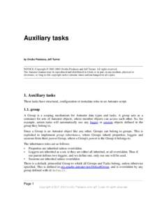 Auxiliary tasks  by Ovidiu Predescu, Jeff Turner NOTICE: Copyright © Ovidiu Predescu and Jeff Turner. All rights reserved. The Anteater manual may be reproduced and distributed in whole or in part, in any medi