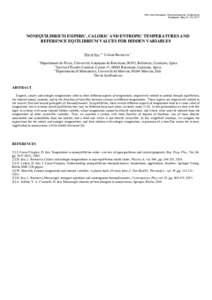 14th Joint European Thermodynamics Conference Budapest, May 21–25, 2017 NONEQUILIBRIUM EMPIRIC, CALORIC AND ENTROPIC TEMPERATURES AND REFERENCE EQUILIBRIUM VALUES FOR HIDDEN VARIABLES David Jou 1,2 , Liliana Restuccia