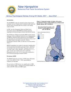 New Hampshire Behavioral Risk Factor Surveillance System Serious Psychological Distress Among NH Adults, Issue Brief Introduction The NH BRFSS is part of a national system of state-based