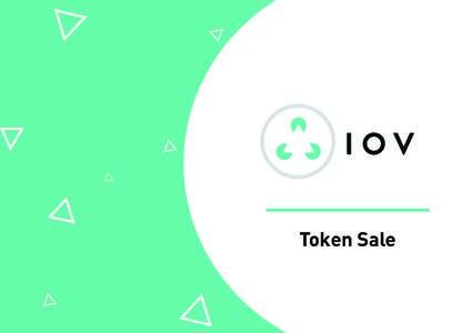 IOV Token Sale 1  IOV: Bringing Blockchains to the People